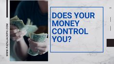 Does your money control you?