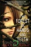 The Forest of Hands and Teeth by Carrie Ryan - YA fiction about a young girl in a fenced village surrounded by zombies. I'll probably read the sequels. I think I'd be afraid to see the movie they're making from it! This Is A Book, Love Book, Book 1, Book Series, Book Nerd, Ya Books, Great Books, Books To Read, Amazing Books