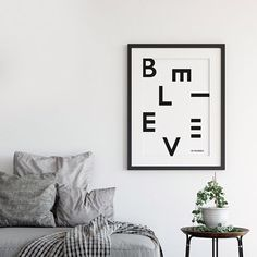'Believe In Yourself' Modern Typographic Print by oso twee, the perfect gift for Explore more unique gifts in our curated marketplace. All Design, Print Design, Hygge Home, Etsy Uk, New Print, Handmade Wooden, Scandinavian Design, Believe In You, Fine Art Paper