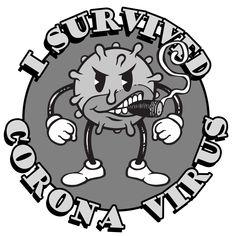 I Survived Corona Virus