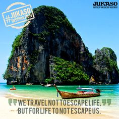 Don't let life escape you. #JukasoInspiration