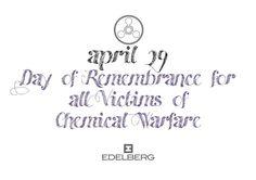 April 29 - Day of Remembrance for all Victims of Chemical Warfare. (Carlo Enea Naldi/Karl von Edelberg www. Registered Trademark, Digital Text, Warfare, Day, Design