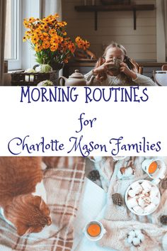 Morning Routines for Charlotte Mason Families - Charlotte Mason Families