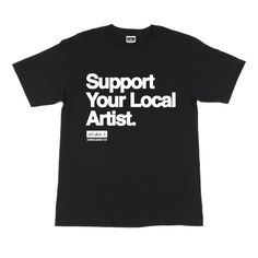 Men's - Support Locals (T-Shirt)  $26.00