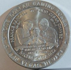 Rare Julio Cesar Chavez vs Frankie Randall May 7, 1994 MGM Commemorative One Dollar Slot Token. Beautiful Condition! Sports Collectible