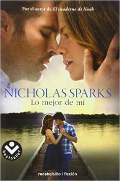Lo mejor de mi / The Best of Me: Nicholas Sparks, Iolanda Rabascall: Amazon.com.mx: Libros