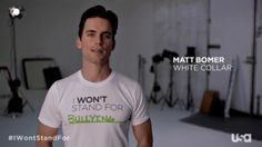 "Matt Bomer on a ""I won't stand for bullying"" promo for USA network"