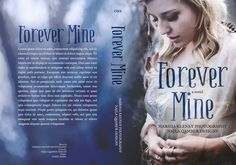 ~ Exclusive Premade ~ Forever Mine Photo by MK Photography Cover Design by Najla Qamber Designs Model: Grace Baird  Ebook Only = $125 - $150 Ebook + Paperback = $150 - $175  For inquires or to purchase:  http://www.najlaqamberdesigns.com/prices-to-purchase.html