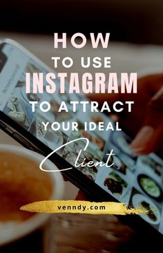 Learn how to use instagram to attract your ideal client and use instagram to grow your business online with these tips for finding clients on insta! #onlinebusiness #businesstips #growyourbusiness #instagramtips #socialmediatips #clientips  online business | business tips | grow your business | instagram tips | social media tips | client tips