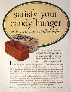 vintage candy bar ads | ... Milky Way Candy Bar Ad ~ Satisfy Your Hunger, Vintage Candy & Gum Ads