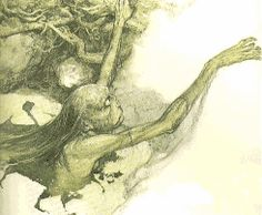 Jenny Greenteeth (lives in a lake or river, drowns people, see also Peg Powler) thank you Brian Froud for the picture!