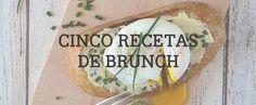 Prepara un brunch perfecto con estas 5 recetas