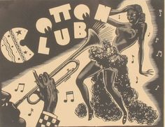 Cotton Club poster: The Cotton Club was a New York City night club located first in the Harlem neighborhood and then in the midtown Theater District. The club operated from 1923 to 1940, most notably during America's Prohibition Era. The club was a whites-only establishment even though it featured many of the best black entertainers and jazz musicians.
