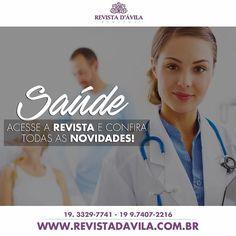 Fique por dentro de todas as novidades sobre Saúde na Revista D'Ávila!
