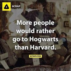 Why is this even surprising? Hogwarts>Harvard