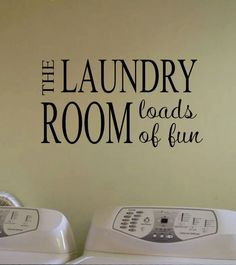 Vinyl Wall Quote Lettering Laundry Room Loads of Fun Decal