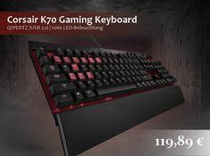 Gaming Woche! Heute für Euch, das Corsair K70 Gaming Keyboard