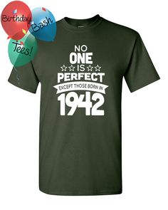 74 Year Old Birthday Shirt No One is Perfect by BirthdayBashTees