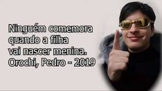 Youtubers, Memes Do Dia, All The Things Meme, Funny Memes, My Love, Life, Japanese Words, Clean Puns, Funny Humour