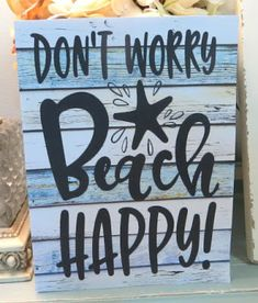 Small Self Standing Block Sign to Place on Shelf, Table, Sill and other Places. Featured on Beach Bliss Designs.