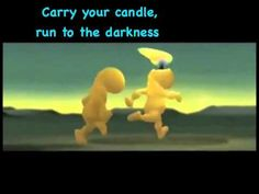 Carry your candle song