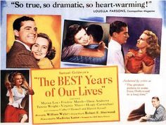 Movie poster | The Best Years of Our Lives (1946), an RKO Radio Pictures release written by Robert F. Sherwood from a novel by MacKinlay Kantor; directed by William Wyler | Tags: Myrna Loy, Fredric March, Dana Andrews, Teresa Wright, Virginia Mayo, Hoagy Carmichael, Cathy O'Donnell, Harold Russell, Samuel Goldwyn, Louella Parsons, Cosmopolitan (magazine)