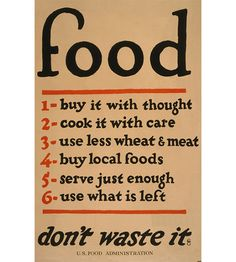 Wise Words From America's Past: Food, Don't Waste It