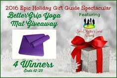 New Age Mama: 2016 Epic Holiday Gift Guide Spectacular BetterGrip Yoga Mat #Giveaway @las930 @gocleveryoga #SMGN