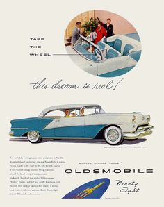 """Take the wheel, the dream is real!"": 1954 Oldsmobile"