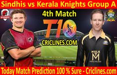 Sindhis vs Kerala Knights League Match Group A today match prediction. Cricket League We provide 100 % sure today cricket match Live Cricket, Cricket Match, Who Will Win, Knights, Kerala, Baseball Cards, Group, Tips, Sports