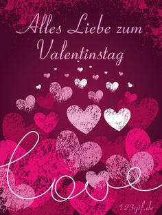 Valentinstag von day wishes Saint Valentine, Feeling Happy, Happy Valentines Day, Birthday Wishes, Earthy, Diy And Crafts, Free, Women Life, Phone Wallpapers