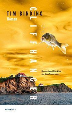 Cliffhanger : Roman by Tim Binding | LibraryThing
