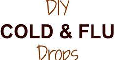 DIY Homemade Cough, Cold And Flu Drops Remedy Recipe   Handy & Homemade