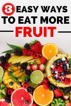 When building healthy eating habits, one thing you might struggle with is how to eat more fruit!  This post has several nutrition tips about how to get more fruit into a healthy diet. #nutrition #fruit