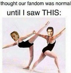 Seriously? I want to know who did this!<-- our fandom was never normal what the hell are you talking about