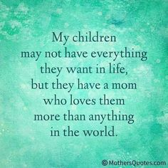 25 Best Mother and Son Quotes – Quotes Words Sayings Love My Kids Quotes, My Children Quotes, Mommy Quotes, Family Quotes, Great Quotes, Quotes To Live By, Me Quotes, Inspirational Quotes, Child Quotes