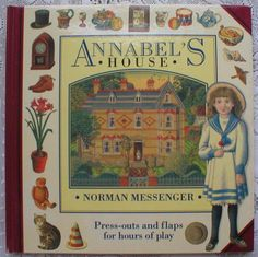 Norman MessengerBook Annabels House First Edition Paper Doll Book Vintage 1989