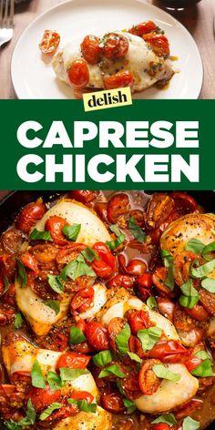 CAPRESE CHICKEN http://www.delish.com/cooking/recipe-ideas/recipes/a47169/caprese-chicken-recipe/