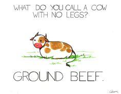 What do you call a cow with no legs?  |  arseniic(dot)deviantart(dot)com