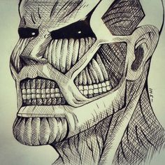 I see you BITCH!!!~ #Titan #ShinjekiNoKyojin #Snk #die #death  #draw #drawing #attackontitan #chiaroscuri #manga #bored #boring #graphic #pen #bertold #hoover #bertoldhoover #colossal #colossaltitan #sketch