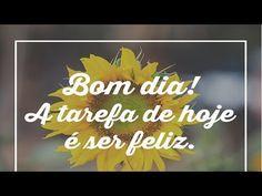 FALANDO DE VIDA!!: Bom dia grupo, mensagem de bom dia, video de bom d...