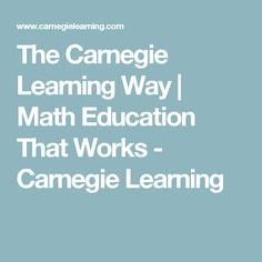 Learn why our approach can help transform your math classroom with intelligent math learning software and math curriculum solutions. Carnegie Learning, 8th Grade Math, Math Education, Math Classroom, Curriculum, It Works, Ideas, Resume