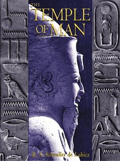 Bestseller Books Online The Temple of Man R. A. Schwaller de Lubicz $123.57  - http://www.ebooknetworking.net/books_detail-0892815701.html