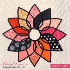 Lotus Blossom Bias Applique Tutorial – Pile O' Fabric