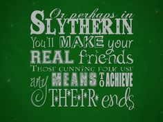 I Got Slytherin What Hogwarts House Would You Be Sorted Into To