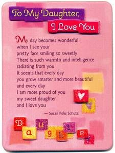 Love You Daughter Comments | Blue Mountain Arts Easel Print Magnet - My Daughter I Love You