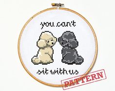 You Can't Sit With Us Poodle Cross Stitch by TheStrandedStitch
