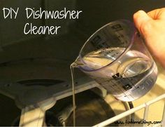 Fun Home Things: Tip of the Week--DIY Dishwasher Cleaner. one cup of while distilled vinegar. Just pour the vinegar into the bottom of your empty dishwasher and run it on the hi-temp Homemade Cleaning Supplies, Household Cleaning Tips, Household Cleaners, House Cleaning Tips, Diy Cleaning Products, Cleaning Solutions, Cleaning Hacks, Diy Dishwasher Cleaner, Clean Dishwasher