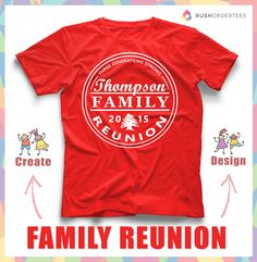 Family Reunion t-shirt design idea's! Create a custom reunion shirt for your next family event! www.RushOrderTees.com #familyreunion
