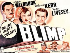 93. The Life and Death of Colonel Blimp (Michael Powell & Emeric Pressburger, 1943)